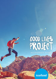 Good Lives Project – An Experiment in Faith