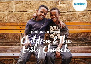 Digging Deeper Children & the Early Church