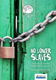 No Longer Slaves – Studies on Human Trafficking